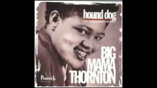 Willie Mae 39 Big Mama 39 Thornton Hound Dog