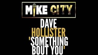 """Dave Hollister """"Something Bout You"""""""