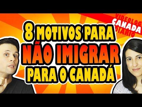 8 MOTIVOS PARA NÃO IMIGRAR PARA O CANADÁ - POLÊMICA