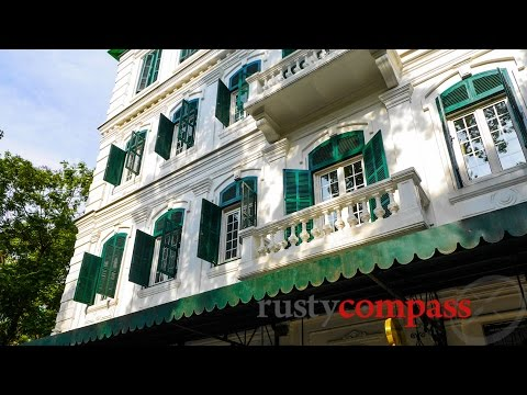 Sofitel Metropole Hotel,  Hanoi - in real life