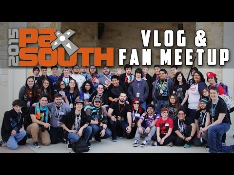 PAX South 2015 Vlog/Fan Meetup!