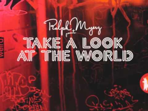 Ralph Myerz feat. Annie - Take A Look At The World (Radio Rip)