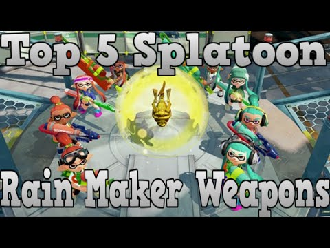 Top 5 Weapons For Rain Maker Splatoon #1