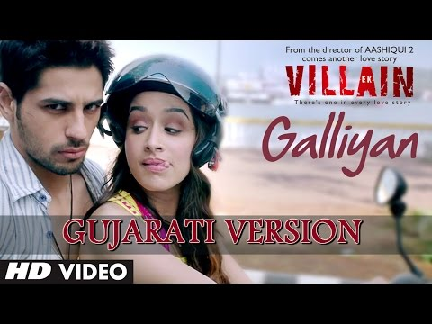 Ek Villian | Teri Galliyan Video Song | Gujarati Version by...