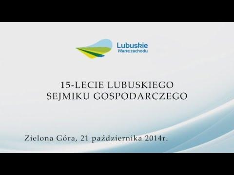 15-lecie Lubuskiego Sejmiku Gospodarczego