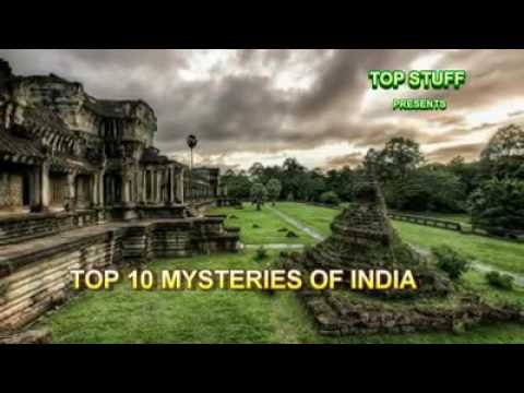 Top 10 Mysteries Of India