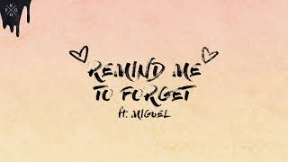 Kygo Miguel Remind Me To Forget Ultra Music