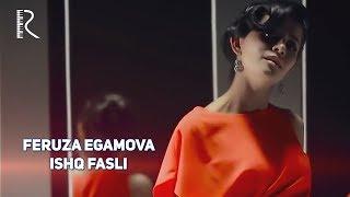 Feruza Egamova - Ishq fasli | Феруза Эгамова - Ишк фасли