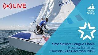 LIVE Sailing   Star Sailors League Finals   Nassau, Bahamas   Thursday 6 December 2018