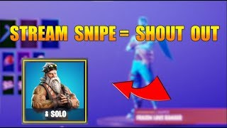 STREAM SNIPE FOR SHOUT OUT ( FORTNITE Family Friendly)