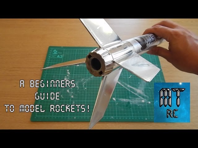 A Beginners Guide To Model Rockets!