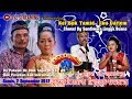Video LIVE STREAMING  SANDIWARA LINGGA BUANA PABEAN ILIR Kamis, 7 September 2017  PENTAS MALAM