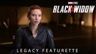 Marvel Studios' Black Widow | Legacy Featurette
