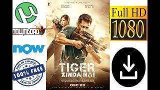 How to Download Tiger Zinda Hai Full Movie HD Free 2017