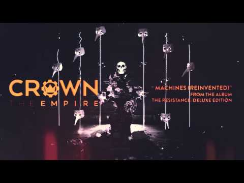 Crown The Empire - Machines Reinvented