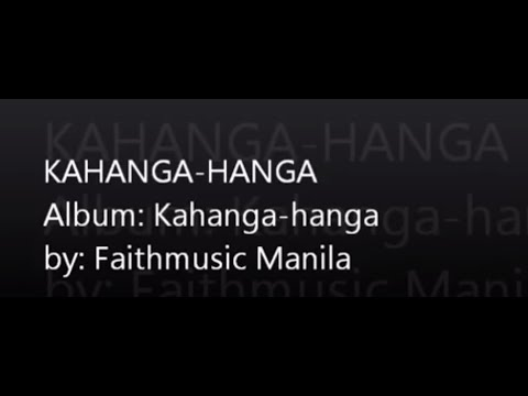 Faith Music Manila - Kahanga Hanga