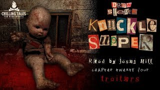 """Knuckle Supper"" by Drew Stepek ― Chapter 24 ― Award Winning Horror Novel (read by Jason Hill)"