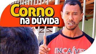 CORNO NA DÚVIDA - PIADA DE CORNO - PARAFUSO SOLTO