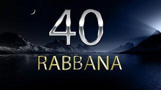 40 Rabbana Dua - Mishary Rashid Alafasy with English Translation