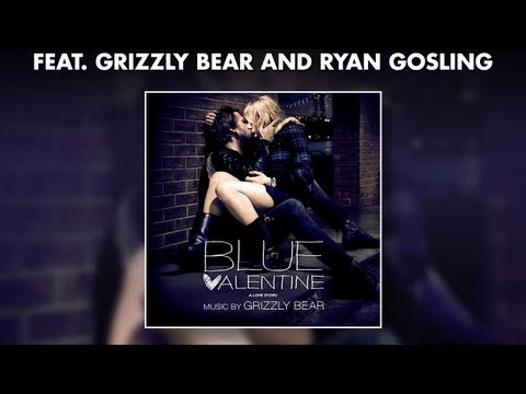 Blue Valentine Soundtrack on Blue Valentine Official Soundtrack Preview Grizzly Bear Blue Valentine