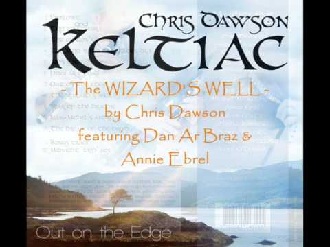 The wizard's well - Annie Ebrel, Dan Ar Braz, Chris Dawson