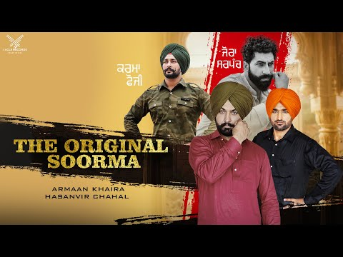 The Original Soorma - Latest Official Video 2018 | Armaan Khaira | Hasanvir Chahal | Eagle Records