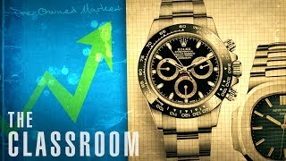 How Do Watches Gain Value?   The Classroom