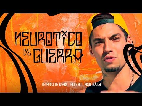Filipe Ret - Neurótico de Guerra (prod. Mão Lee) Clipe Oficial   TUDUBOM