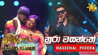 Nura Wasanthe - Nadeemal Perera   Mega Stars 3   GRAND FINALE