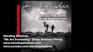 We Are Everlasting Silver Sessions Remix