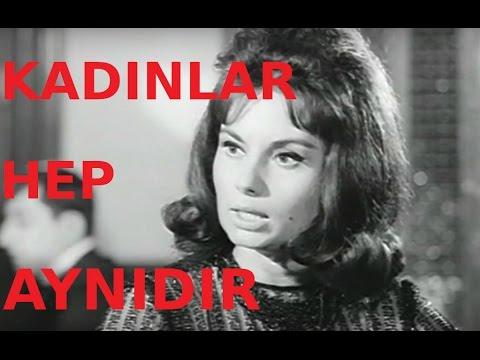 Kadınlar Hep Aynıdır - Türk Filmi