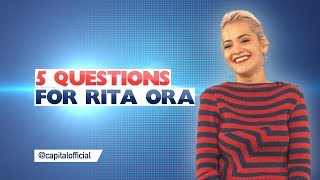 Rita Ora 5 Questions For