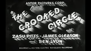 Comedy Mystery Movie - The Crooked Circle (1932)  from sallis65