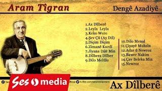 Aram Tigran - Çiyayê Muhsîn