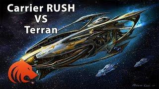 StarCraft 2: RUSHING Carriers VS Terran?!