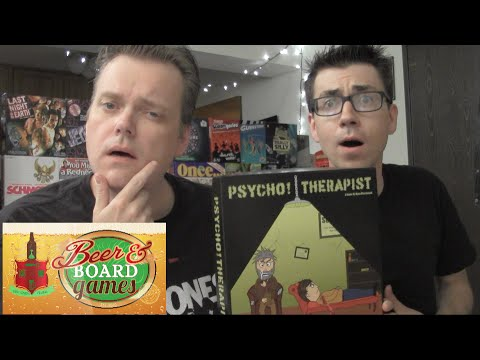 Psycho Therapist (Beer and Board Games)