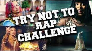 Try not to rap challenge Ft Tanika