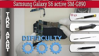 How to disassemble 📱 Samsung Galaxy S6 active SM-G890 Take apart