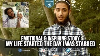 My Life Started the Day I was Stabbed – Emotional & Inspiring Story