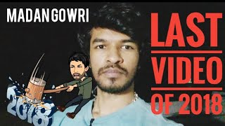 LAST VIDEO of 2018 | Tamil | Madan Gowri | MG