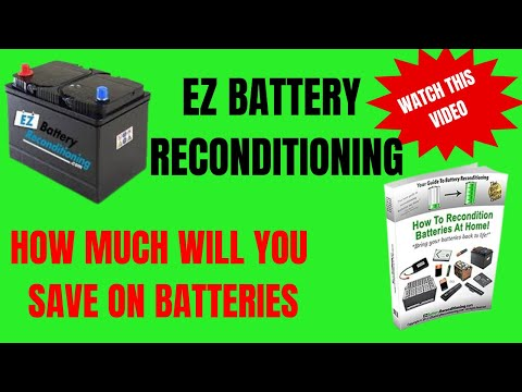 EZ Battery Reconditioning - How To Rejuvenate Dead Batteries Back To Life
