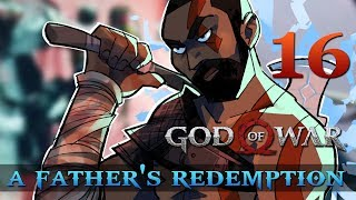 [16] A Father's Redemption (Let's Play God of War [2018] w/ GaLm)
