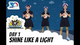 VBS Shield Squad Day 1 - Shine Like a Light