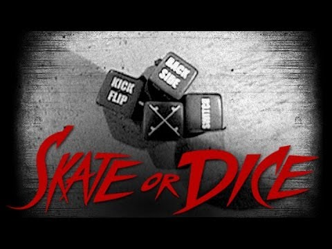 Skate or Dice! - Eric Koston, Steve Berra, Mike Carroll, Sierra Fellers, & more