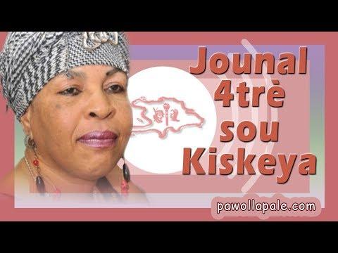 JOUNAL 4trè - Mardi 25 septembre 2018 / NOUVÈL Total sou Kiskeya ak Liliane Pierre-Paul