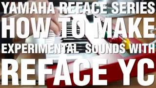 How To Make Experimental Sounds With Reface YC