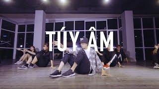 Quang Đăng x LIFEDANCE Choreography | TÚY ÂM - Xesi x Masew x Nhatnguyen