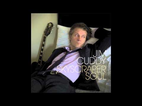 Jim Cuddy - Skyscraper Soul