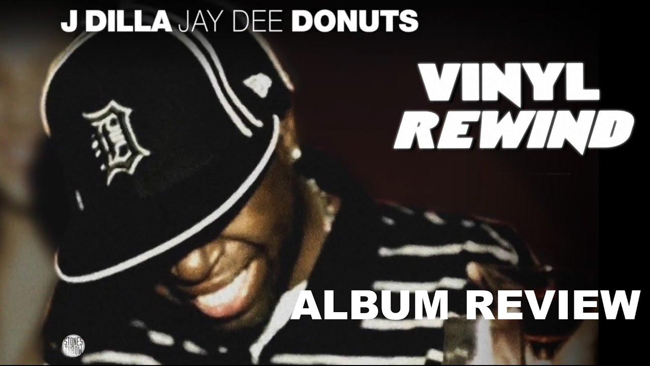 Dilla Donuts Youtube j Dilla Donuts Vinyl Review