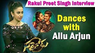 rakul-preet-singh-on-matching-dances-with-allu-arjun-sarrainodu-ntv